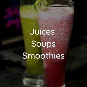 Juices/Shots/Soups